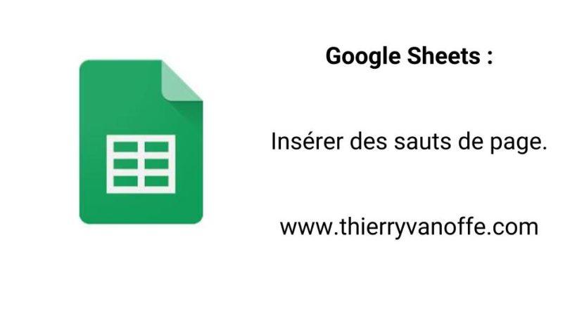 google sheets   ins u00e9rer des sauts de page