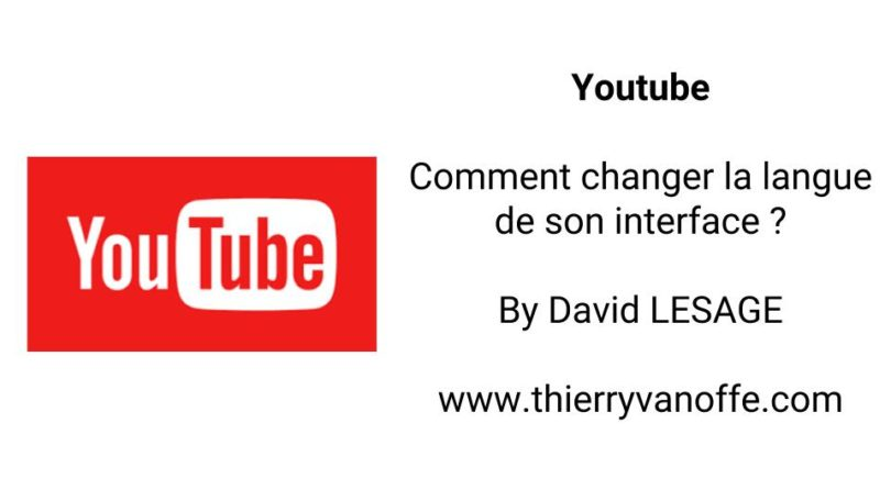 youtube   comment changer la langue de son interface