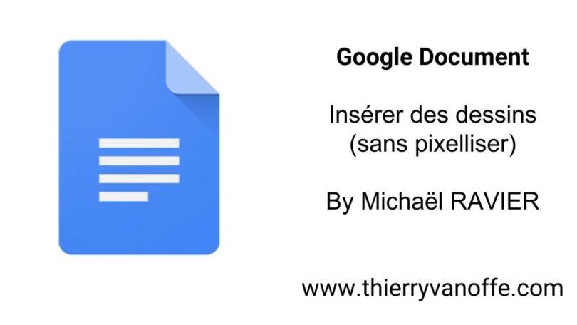 google docs  u2013 ins u00e9rer des dessins  sans pixelliser